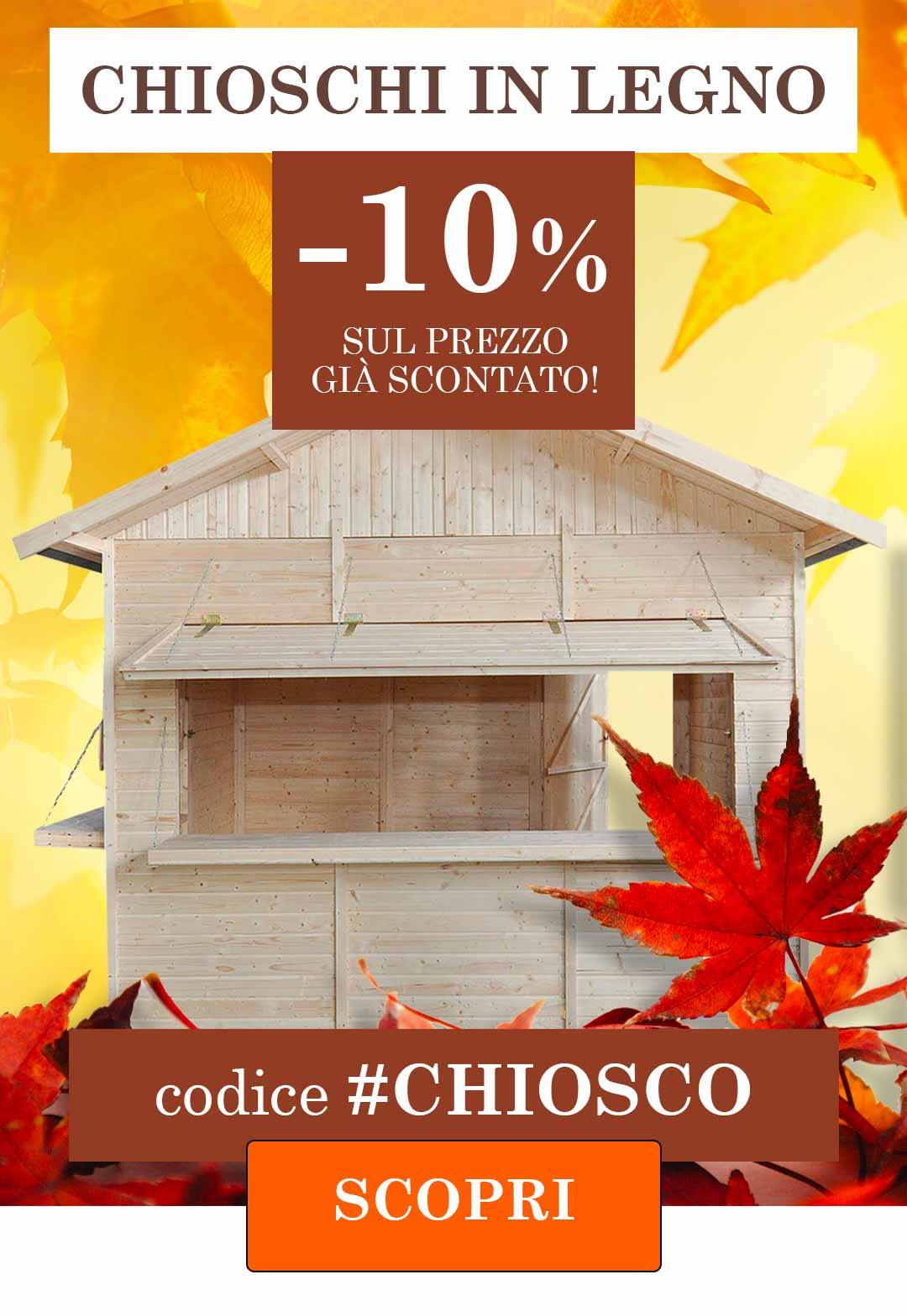 Chioschi in legno promozione 10% di sconto